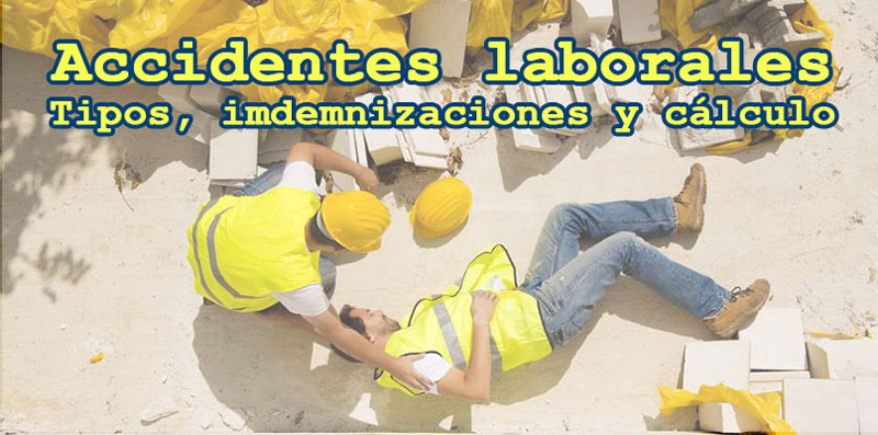Accidentes laborales: Todo lo que debes saber